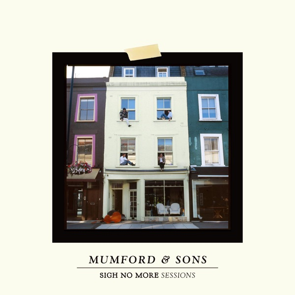 Sigh No More Sessions - EP