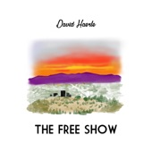 David Haerle - The Free Show