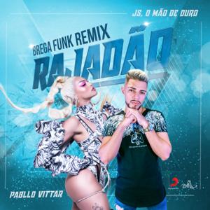 Pabllo Vittar & JS o Mão de Ouro - Rajadão (Remix)