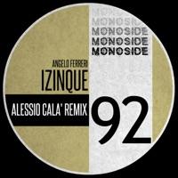 Izinque (Alessio Cala' rmx) - ANGELO FERRERI