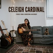 Celeigh Cardinal - When All Is Said and Done