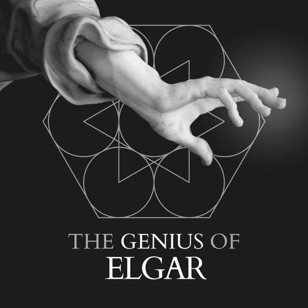 Elgar: The Genius Of