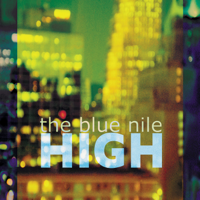The Blue Nile - High (Deluxe Remaster) artwork
