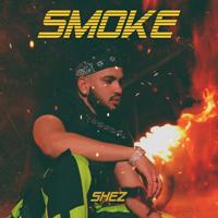 SHEZ - Smoke