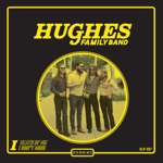 Hughes Family Band - Death of Me