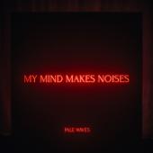 Noises Pale Waves - Pale Waves