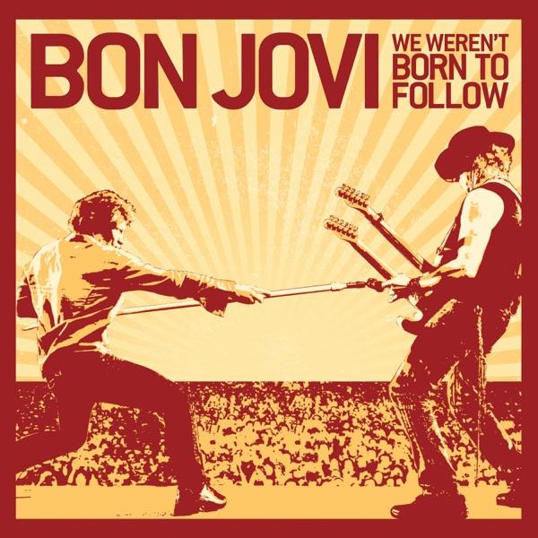 We Weren't Born to Follow - Single