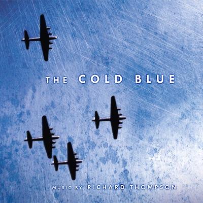 The Cold Blue (Original Motion Picture Soundtrack Score) - Richard Thompson