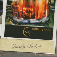 Fairly Cookin' by Drop the Floor on Apple Music