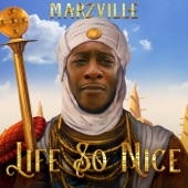 Marzville - Life so Nice