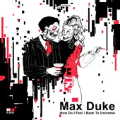 Max Duke - How Do I Feel