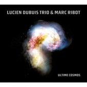 Lucien Dubuis Trio, Marc Ribot - Ayarashiki