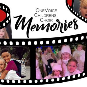 One Voice Children's Choir - Memories