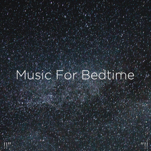 "Binaural Beats Sleep & Deep Sleep Music Collective - !!"" Music for Bedtime ""!!"