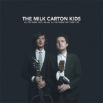The Milk Carton Kids - Nothing Is Real