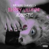 bloody valentine Acoustic Single