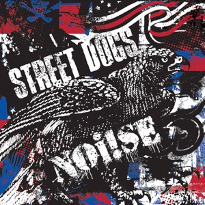 Street Dogs & Noi!se - Johnny Come Lately