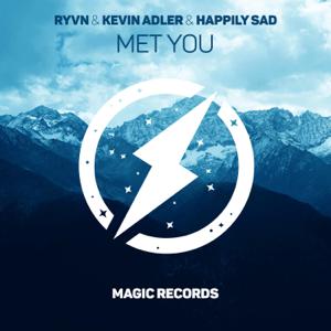 RYVN, Kevin Adler & Happily Sad - Met You