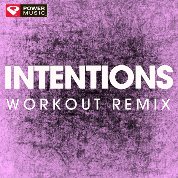 Intentions (Workout Remix) - Single