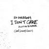Ed Sheeran & Justin Bieber - I Don't Care (Loud Luxury Remix) artwork