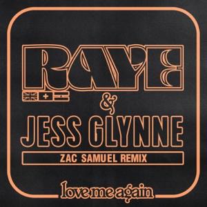 RAYE & Jess Glynne - Love Me Again