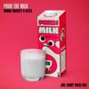 Robbie Doherty & Keees. - Pour the Milk (Joel Corry Vocal Mix) portada