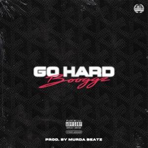 Booggz - Go Hard