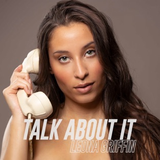 Leona Griffin – Talk About It – Single [iTunes Plus AAC M4A]