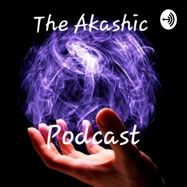 The Ascended Masters – The Akashic Podcast – Podcast – Podtail