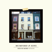 Sigh No More Sessions - EP - Mumford & Sons - Mumford & Sons
