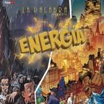 Orquesta La Palabra - Llegó La Energía