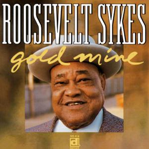Roosevelt Sykes - Gold Mine