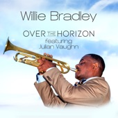Willie Bradley - Over the Horizon (feat. Julian Vaughn)