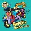 Bangkok Balter Club - EP