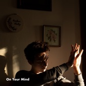 Andrew Montana - On Your Mind
