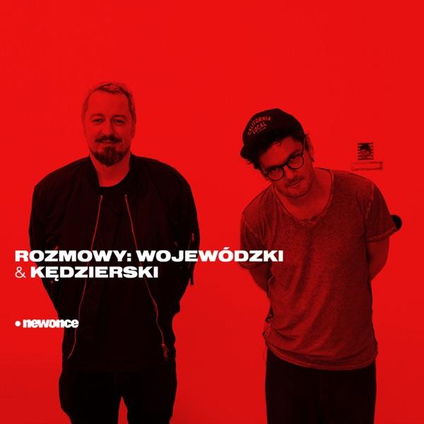 Rozmowy: Wojewódzki& Kędzierski