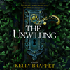 Kelly Braffet - The Unwilling  artwork