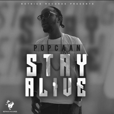 Stay Alive - Single - Popcaan
