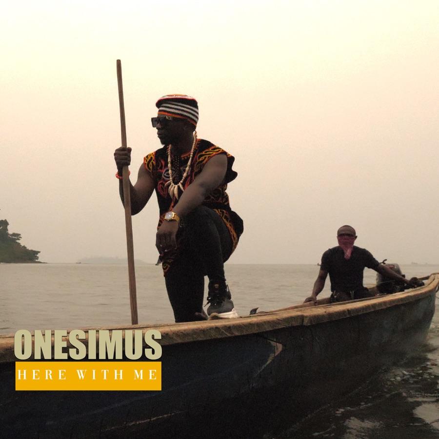 Onesimus - Here with Me - Single