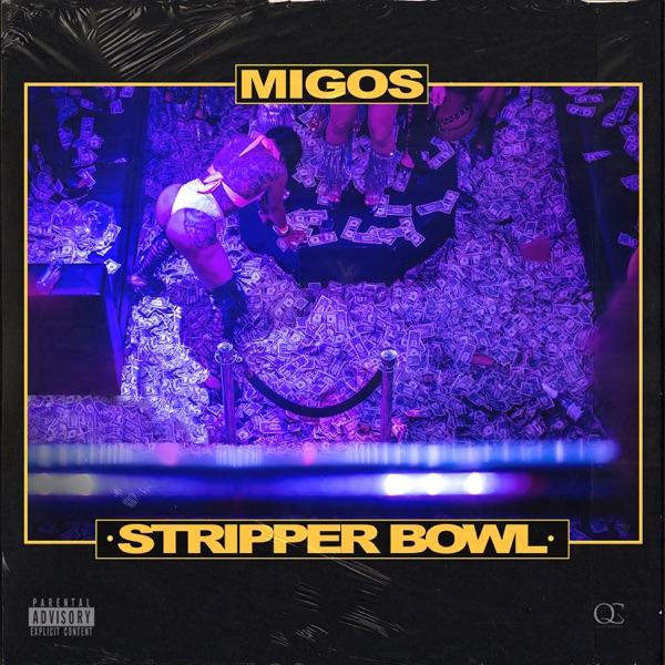 55528b66eb07 Download: Migos - Stripper Bowl - Single [iTunes Plus AAC M4A ...