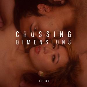 Fine - Crossing Dimensions - EP
