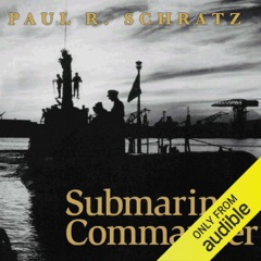 Submarine Commander: A Story of World War II and Korea (Unabridged)