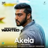 Akela From India s Most Wanted Single