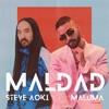 Steve Aoki & Maluma - Maldad