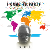 Cut - I Came to Party artwork
