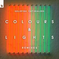 ゴールドフィッシュ & Cat Dealers - Colours & Lights (Vize Remix) artwork