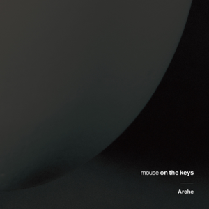 mouse on the keys - Arche - EP