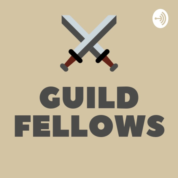 GuildFellows: A Dungeons & Dragons Podcast