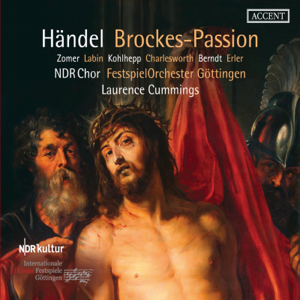 Festspiel Orchester Göttingen & Laurence Cummings - Handel: Brockes Passion