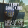 Terry Goodkind - Heart of Black Ice: Sister of Darkness: The Nicci Chronicles, Book 4 (Unabridged)